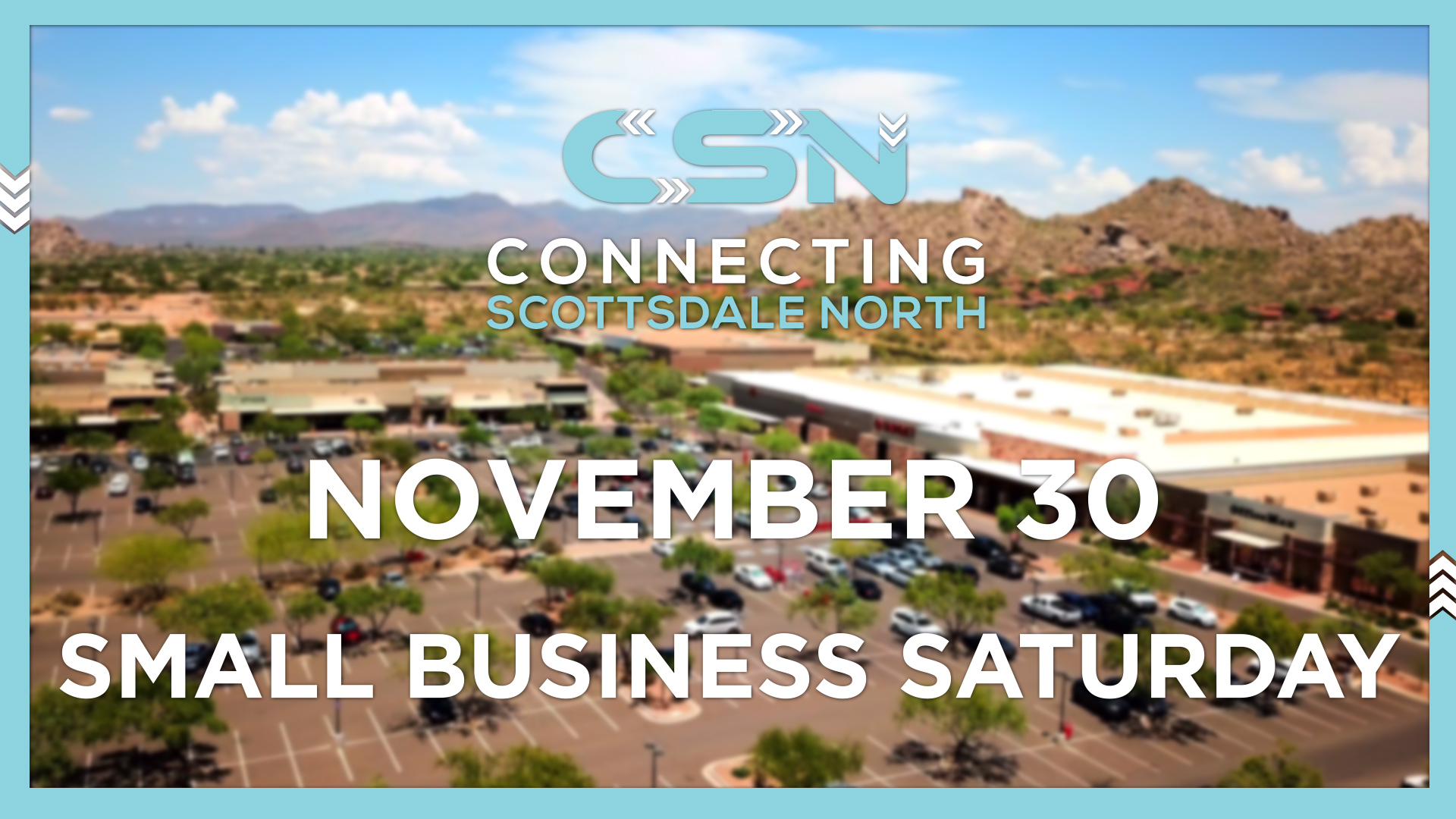 Connecting Scottsdale North Small Business Saturday 2019