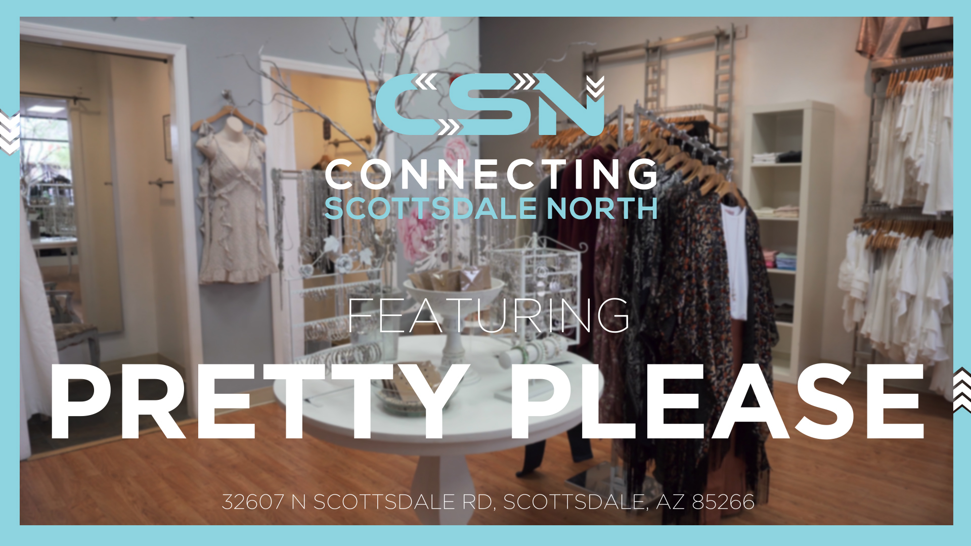 Connecting Scottsdale North Pretty Please