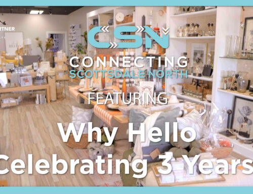 Connecting Scottsdale North Why Hello 3rd Anniversary